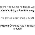 Finisáž výstav Reného Hory a Karla Votipky – Pozvánka 9. 7. 2020